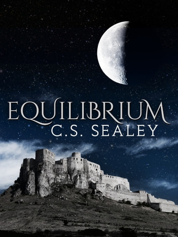 Equilibrium (The Complete Edition) ebook by CS Sealey