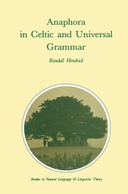 Anaphora in Celtic and Universal Grammar ebook by R. Hendrick