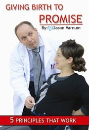 Giving Birth to Promise ebook by Jason Varnum,Kayla Lewis