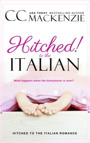 Hitched to the Italian ebook by CC MacKenzie