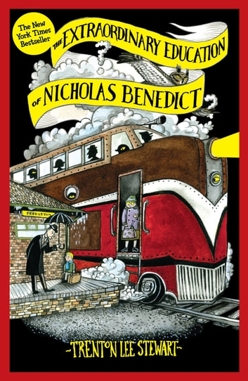 The Extraordinary Education of Nicholas Benedict ebook by Trenton Lee Stewart
