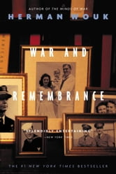 War and Remembrance ebook by Herman Wouk