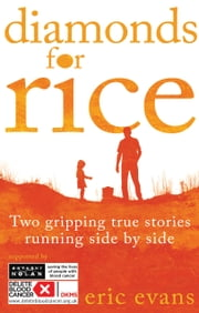Diamonds for Rice ebook by Eric Evans