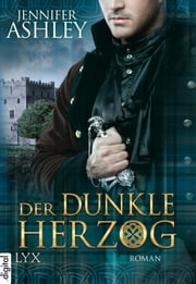 Der dunkle Herzog ebook by Jennifer Ashley, Susanne Kregeloh