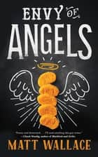 Envy of Angels - A Sin du Jour Affair ebook by