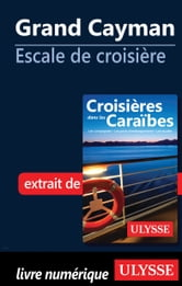 Grand Cayman - Escale de croisière ebook by Collectif Ulysse