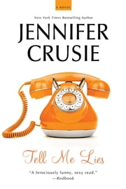 Tell Me Lies - A Novel ebook by Jennifer Crusie