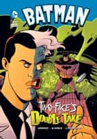 Two-Face's Double Take ebook by Matthew K. Manning, Shawn McManus