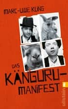 Das Känguru-Manifest ebook by Marc-Uwe Kling