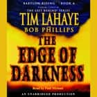 Babylon Rising: The Edge of Darkness audiobook by Tim LaHaye, Bob Phillips