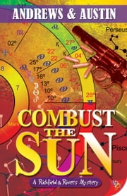 Combust the Sun ebook by Andrews,Austin