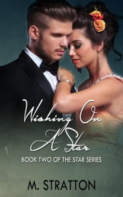 Wishing On A Star ebook by M. Stratton
