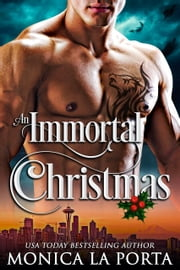 An Immortal Christmas ebook by Monica La Porta