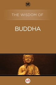 The Wisdom of Buddha ebook by Philosophical Library