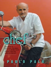 born a chef ebook by Paolo Pala