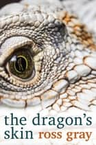 The Dragon's Skin ebook by