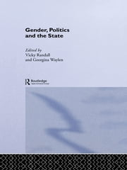 Gender, Politics and the State ebook by Vicky Randall,Georgina Waylen