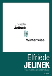 Winterreise ebook by Elfriede Jelinek