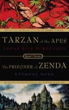 Tarzan of the Apes and the Prisoner of Zenda ebook by Edgar Rice Burroughs, Gore Vidal, Anthony Hope,...