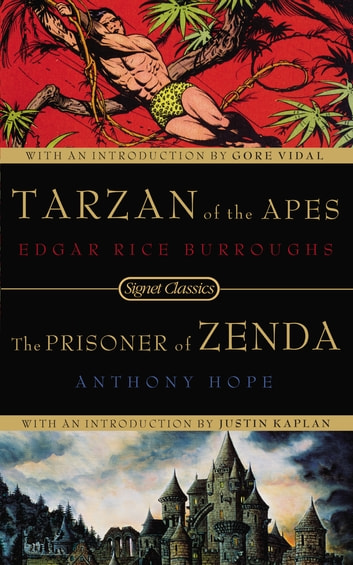Tarzan of the Apes and the Prisoner of Zenda ebook by Edgar Rice Burroughs,Anthony Hope