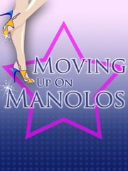 Moving Up On Manolos ebook by Nina Whyle