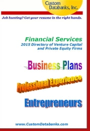 Financial Services 2015 Directory of Venture Capital and Private Equity ebook by Jane Lockshin