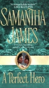 A Perfect Hero ebook by Samantha James