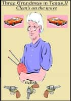 Three Grandmas in Texas, II ebook by Geltab