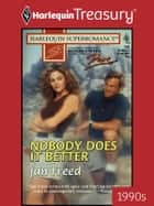 Nobody Does It Better ebook by Jan Freed
