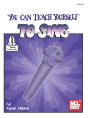 You Can Teach Yourself to Sing ebook by Karen Oleson