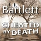 Cheated By Death audiobook by L.L. Bartlett