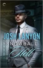 Snowball In Hell - An M/M Historical Mystery ebook by