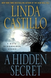 A Hidden Secret - A Kate Burkholder Short Story ebook by Linda Castillo