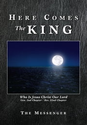 Here Comes The King ebook by The Messenger