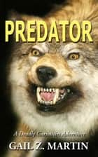 Predator ebook by Gail Z. Martin