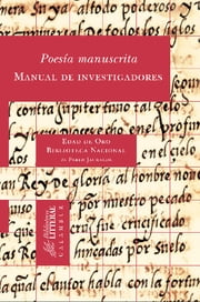 Poesía manuscrita. Manual de investigadores ebook by Pablo Jauralde Pou (dir.)