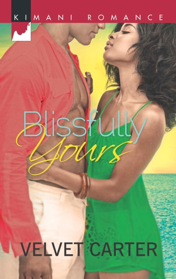 Blissfully Yours ebook by Velvet Carter