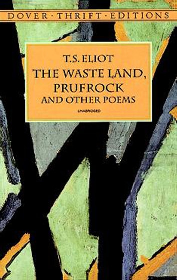 the waste land by t s eliot essay Eliot himself employed this concept on many of his works, especially on his long-poem, the waste land, [62] also important to new criticism was the idea-as articulated in eliot's essay, hamlet and his problems.