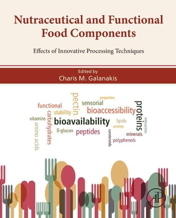Nutraceutical and functional food components ebook by nutraceutical and functional food components effects of innovative processing techniques ebook by fandeluxe Images