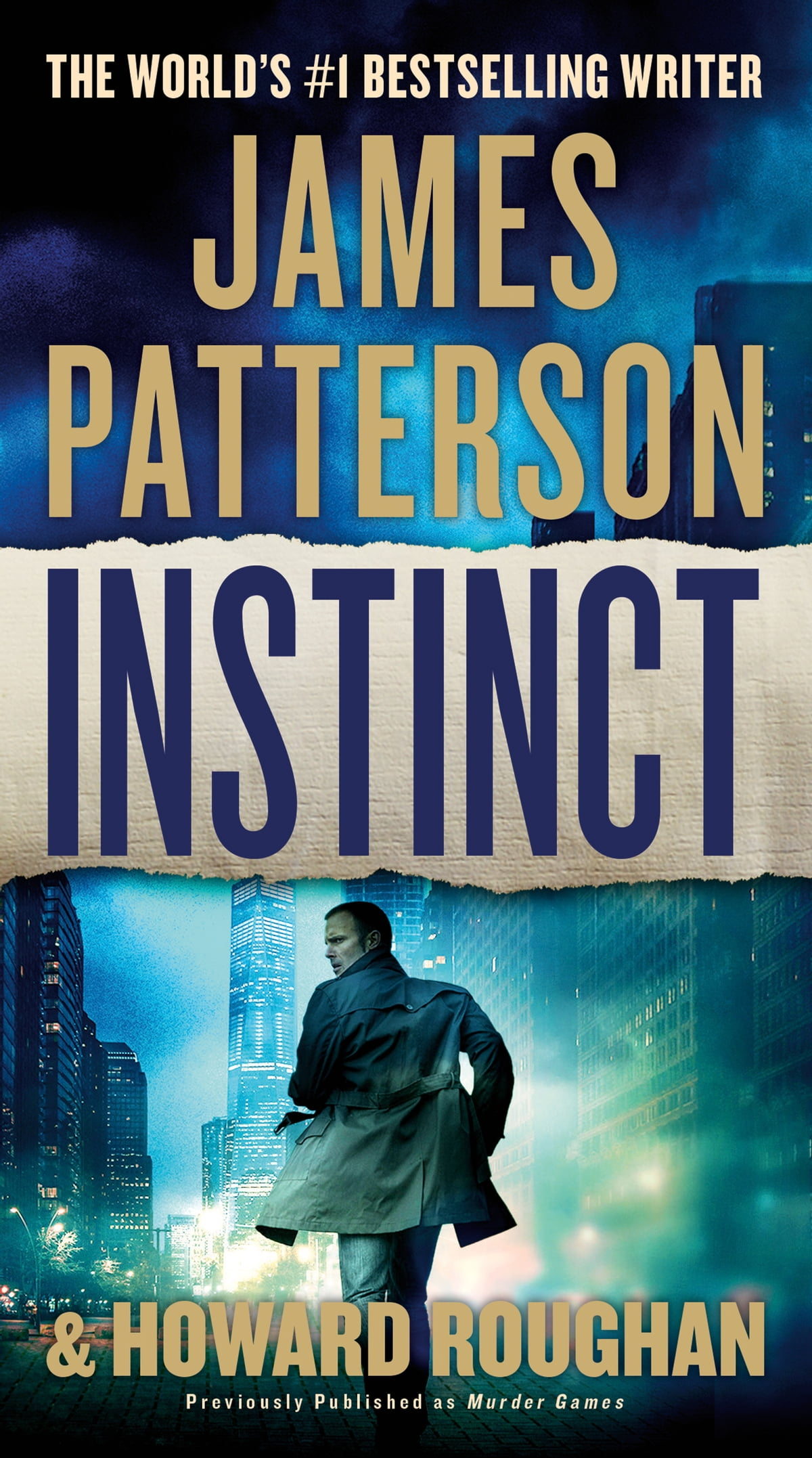 Instinct (previously published as Murder Games) ebook by James Patterson -  Rakuten Kobo