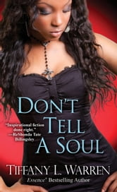 Don't Tell a Soul ebook by Tiffany L. Warren