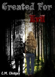 Created For Evil ebook by C.M. Chidgey