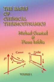 The Bases of Chemical Thermodynamics ebook by Graetzel, Michael