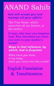 Anand Sahib - English Translation & Transliteration ebook by Manmohan Singh Sethi