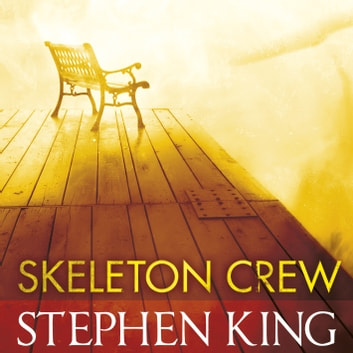 Skeleton Crew - featuring The Mist audiobook by Stephen King