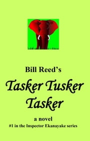 Tasker Tusker Tasker ebook by Bill Reed