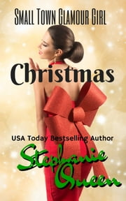 Small Town Glamour Girl Christmas ebook by Stephanie Queen