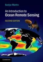 An Introduction to Ocean Remote Sensing ebook by Seelye Martin