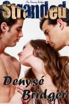 Stranded ebook by Denyse Bridger