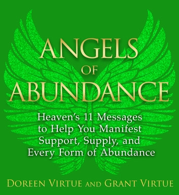 Angels of Abundance ebook by Doreen Virtue,Grant Virtue